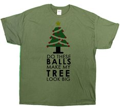 Men's Do These Balls Make My Tree Look Big Funny Christmas T-Shirt (Smal... - $12.44