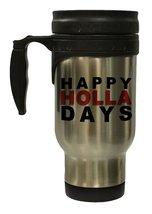 Happy Holla Days Funny Christmas 12 oz Hot/ Cold Travel Mug - $17.24