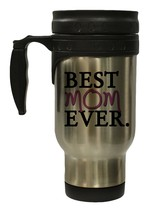 Best Mom Ever 12 oz Hot/ Cold Travel Mug - $17.24