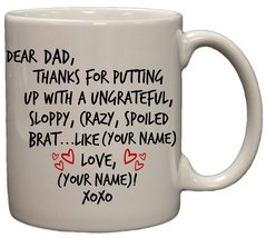 """Personalized """"Dear Dad,....Love, Your Favorite"""" Sibling Rivalry Coffee Mug - $14.36"""