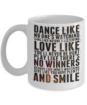 Dance-Love-Smile Motivational Coffee Mug - FREE Shipping! - $19.95