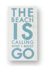 Rustic Wooden Sign - Item 2558 - 'The Beach Is Calling....  'Approx 5 x ... - $20.00