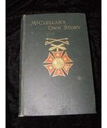 McClellan's Own Story Hardcover Book Charles L. Webster Co. Civil War - $149.99