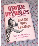 HC book Make 'Em Laugh by Debbie Reynolds 1st Ed memoir 2015 color photos - $5.00