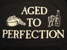 Vintage Whine And Cheese Aged To Perfection Black Soft T Shirt Size L - $15.53