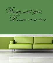 Dreams Vinyl Wall Quote Art Sticker - $10.78