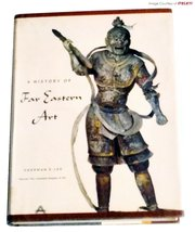 History of Far Eastern Art, A [Hardcover] [Jan 01, 1964] Lee, Sherman E. - $44.44