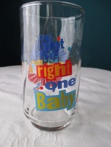 "Diet Pepsi Glass ""You Got the Right One Baby Uh Huh"" - $7.99"