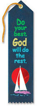 Do Your Best God Will Do The Rest Ribbon - $8.94