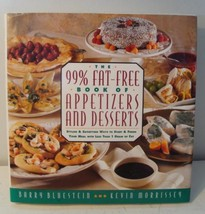 99% Fat Free Book of Appetizers & Desserts by Bluestein Morrissey HB DJ