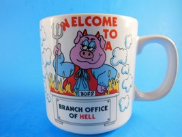 Russ Berrie Coffee Mug Cup Welcome To Branch Office Of Hell 10 oz - $7.61