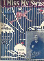 1925 I Miss My Swiss My Swiss Miss Misses Me Ukulele Vintage Sheet Music - $7.95