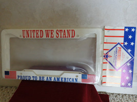 Brand New Plastic United We Stand To Be An American License Plate Covers... - $13.99