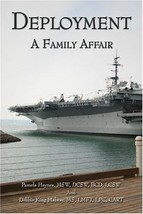 Deployment: A Family Affair [Paperback] [Jun 05, 2006] Haynes MSW DCSW B... - $88.88