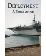 Deployment: A Family Affair [Paperback] [Jun 05, 2006] Haynes MSW DCSW B... - $88.88