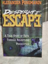 Desperate Escape by Alexander Ponomarov (1999, Paperback) - $25.00