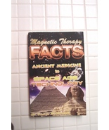 Magnetic Therapy Facts Ancient Medicine To Today - $2.97