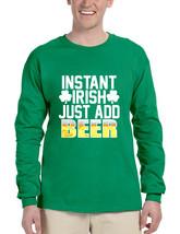 Men's Long Sleeve Instant Irish Add Beer St Patrick's Shirt - $14.94+