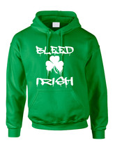 Adult Hoodie Bleed Irish St Patrick's Day Party Love Irish - $24.94+