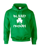 Adult Hoodie Bleed Irish St Patrick's Day Party Love Irish - $24.94