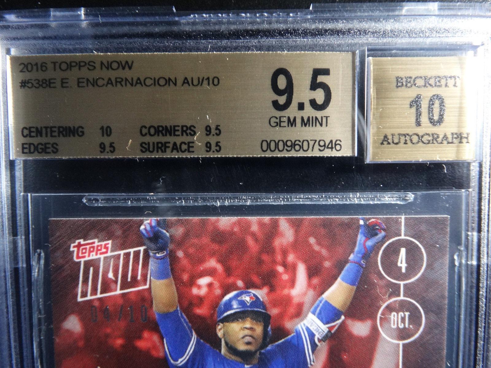 2016 Topps Now #538E Edwin Encarnacion Walk Off Blue Jays Auto Card BGS 9.5 4/10