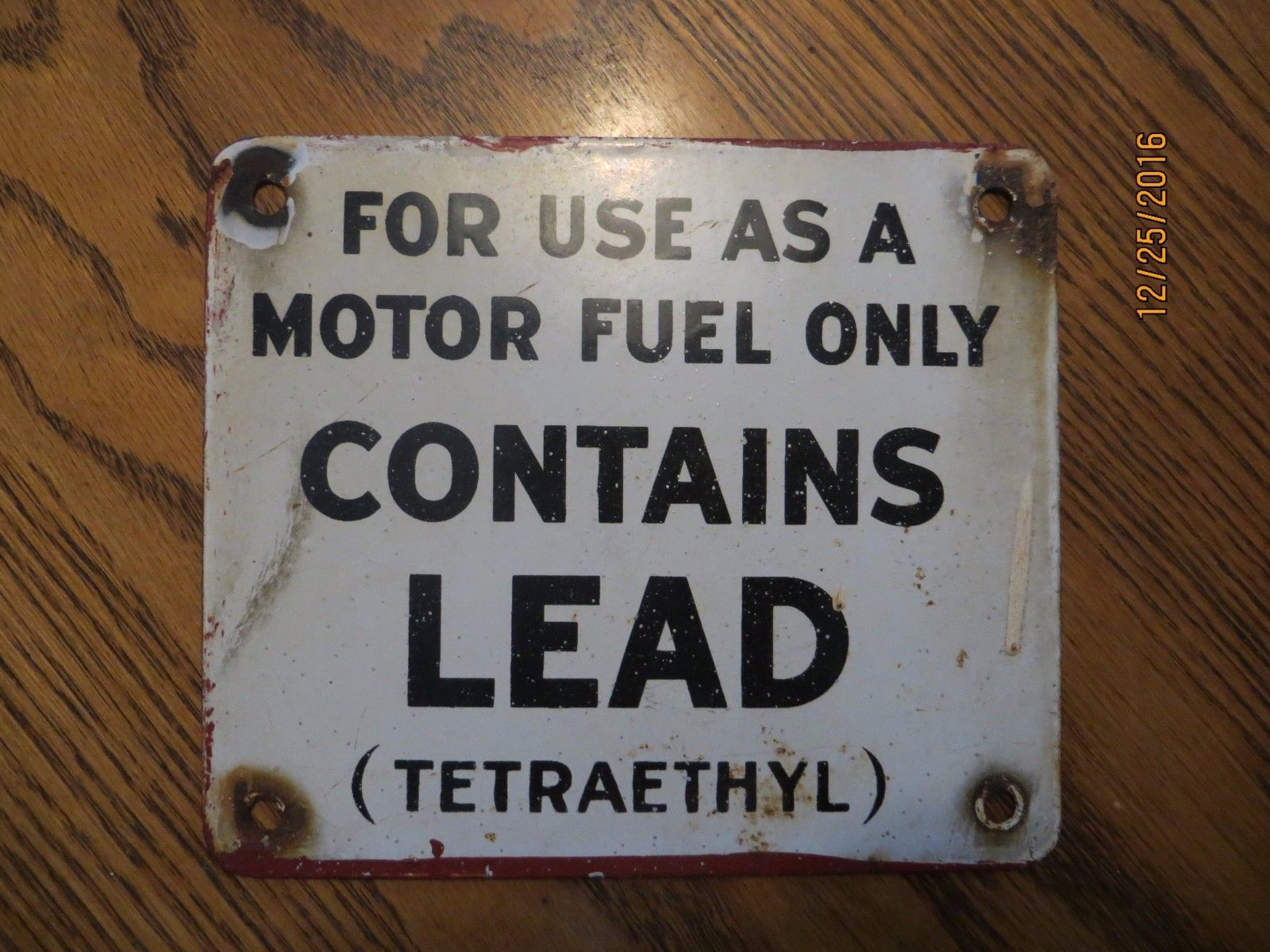 ORIGINAL, FOR USE AS A MOTOR FUEL ONLY CONTAINS LEAD TETRAETHYL PORCELAIN SIGN