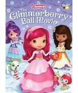 Strawberry Shortcake: The Glimmerberry Ball Mov... - $8.00