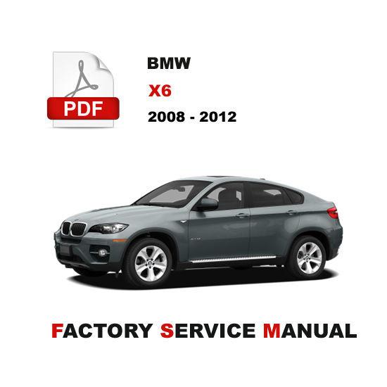 BMW X6 2008 2009 2010 2011 2012 REPAIR MANUAL