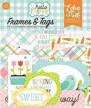 Echo Park Hello Easter Frames & Tags Die Cut Ephemera 33 Pieces #HEE145025