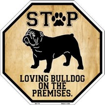 Bulldog On Premises Metal Novelty Octagon Stop Sign BS-178 - $11.00