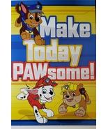 "Paw Patrol Greeting Card Birthday ""Make Today PAWsome!"" - $3.89"