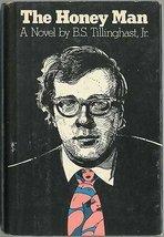 The honey man: A novel Tillinghast, B. S