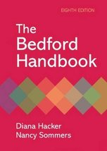 The Bedford Handbook Hacker, Diana and Sommers, Nancy