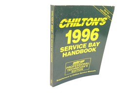 Chilton's 1996 Service Bay Handbook Motor Age Professional Technician's ... - $17.99