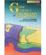 Roadside Geology of Colorado ~ Rock Hounding and Gold Prospecting - $19.95