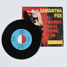 Samantha Fox, I Wanna Have Some Fun, 45 RPM Vinyl Record, with Original ... - $9.85