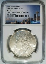 1886 Silver Morgan Dollar NGC MS 62 Vam 21 Gouge in M Gene Henry Collection - $119.99