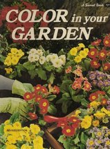 COLOR in your GARDEN (A Sunset Book: Revised) [Paperback] Eds of Sunset Books &  - $3.99