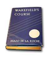 Mazo De La Roche Wakefield Course 1948 JALNA Whiteoaks Series HC DJ - $49.99