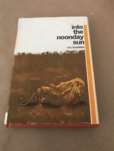 D.R. Sherman / Into The Noonday Sun / HC DJ / 5 Buck Book - $4.95