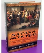 Satan's Scourge - A Narrative of the Age of Witchcraft by Lewis Putnam T... - $39.59