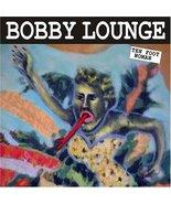 Ten Foot Woman [Audio CD] Lounge, Bobby - $7.92