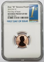 2019 W Lincoln Cent PF 69 NGC PF69 ReVerSe Proof Coin Serials Vary FDOI SKU C27