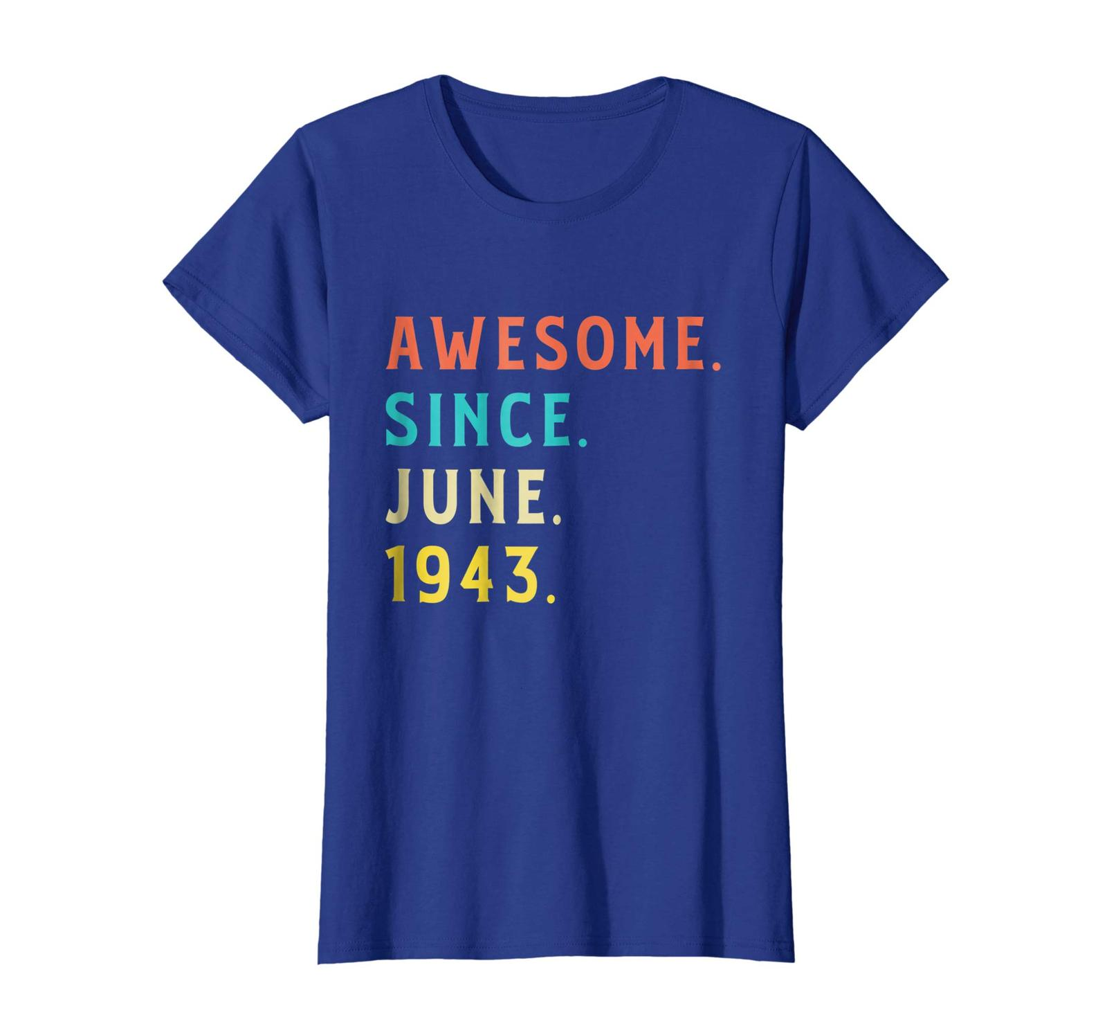 Dad Shirts - Vintage Awesome Since June 1943 Shirt Fun 75th Birthday Gift Wowen image 3