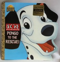 101 Dalmatians: Pongo To The Rescue! [Unknown Binding]