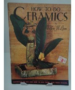 Vintage Craft HOW TO DO CERAMICS By HELLEN H. LION Walter Foster #MCM185 - $19.75