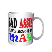 BAD ASSES ARE BORN IN MAY FUNNY 11oz Mug u59 - $14.08 CAD
