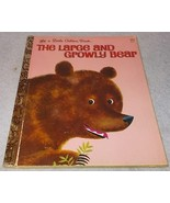 Vintage Little Golden Book The Large and Growly Bear 1973 Printing - $7.00