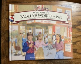 NEW American Girl Hardcover Book: Welcome to Molly's World 1944 - $14.80