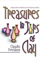 An item in the Books category: Treasure in Jars of Clay: Allowing God to Mold You for His Purpose and Glory